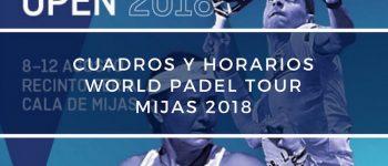 Cuadros y Horarios World Padel Tour Mijas 2018