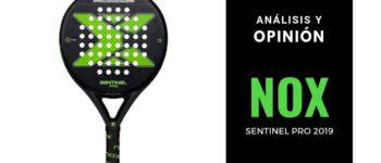 Análisis y Opinión Nox Sentinel Pro 2019
